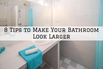 8 Tips to Make Your Bathroom Look Larger in the Woodlands, Texas