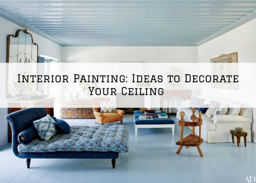 Interior-Painting-Conroe-TX-Ideas-to-Decorate-Your-Ceiling-5f182562a3208