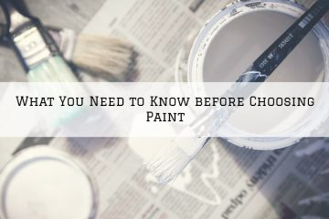 What You Need to Know before Choosing Paint in the Woodlands, TX