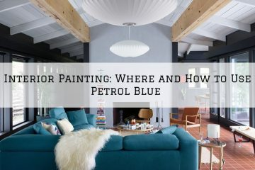 Interior Painting Woodlands, TX_ Where and How to Use Petrol Blue