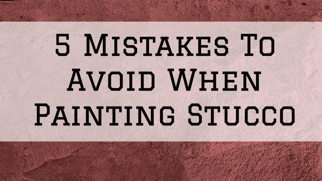 2021-02-25-Streamline-Painting-And-More-LLC-Conroe-TX-Mistakes-Painting-Stucco-604700f6325b4