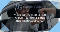 Your Windshield Repair Service in Long Island and buying a new car