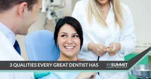 3 qualities every great dentist has