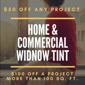 $50 Off Flat Glass Window Tint Coupon