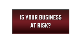 Is Your Business At Risk?