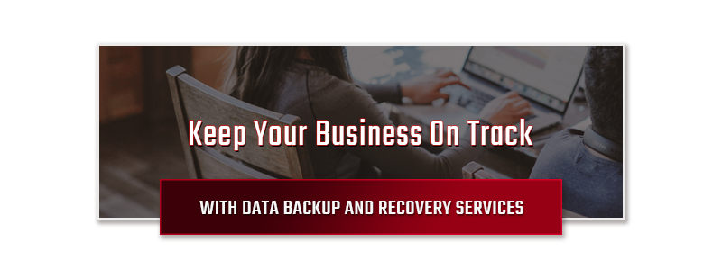 Keep Your Business On Track With Data Backup And Recovery Services