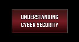 Understanding Cyber Security