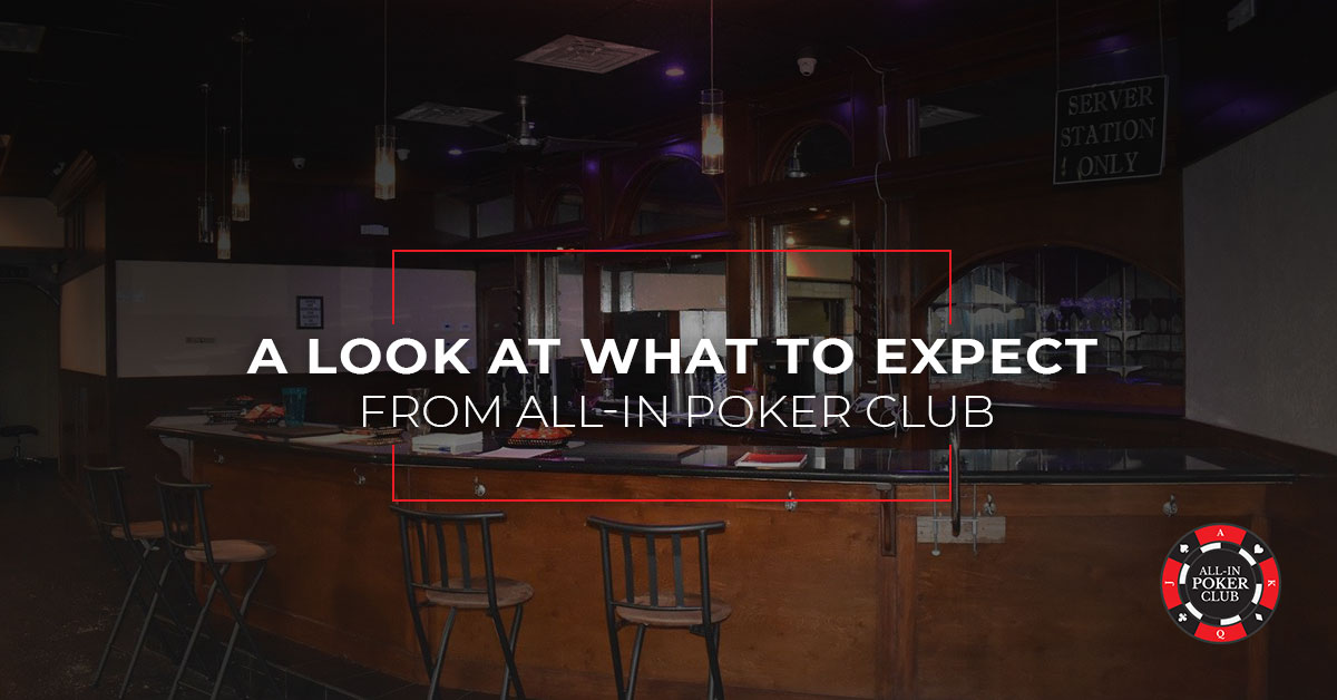 A Look at What to Expect From All-In Poker Club