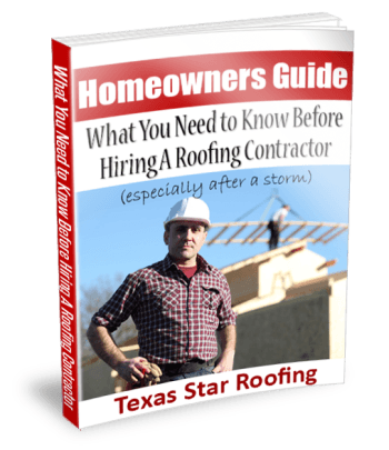 Texas Star Roofing's FREE Homeowners Guide