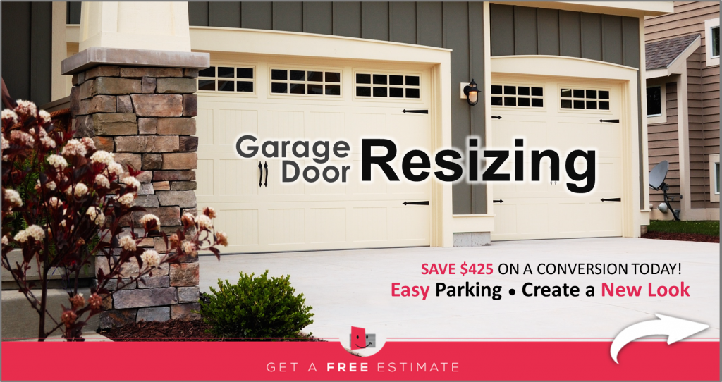 Garage Door Resizing - Free Estimate