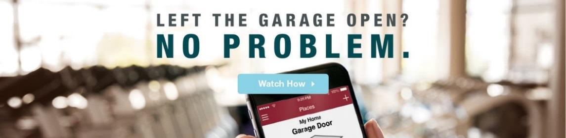Left the garage door open? No problem.
