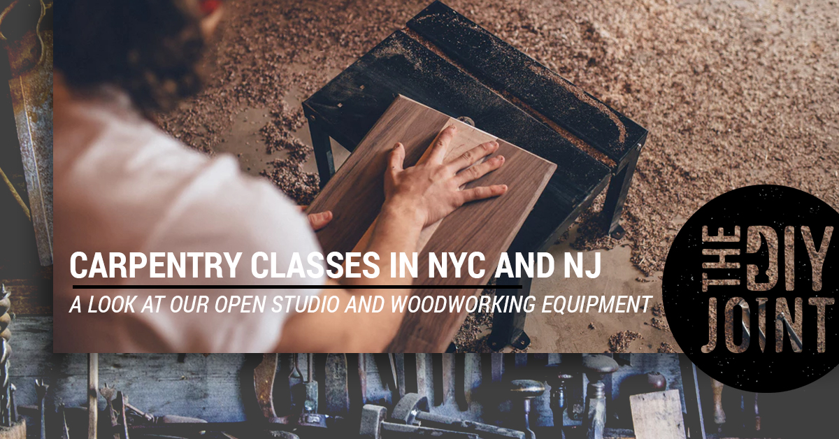 Carpentry Classes Nyc Nj Our Open Studio And Woodworking Equipment