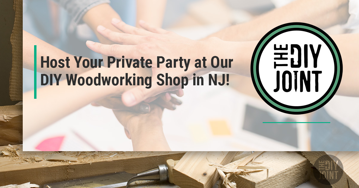Diy Woodworking Classes Nj Host Your Private Party At Our Diy Woodworking Shop