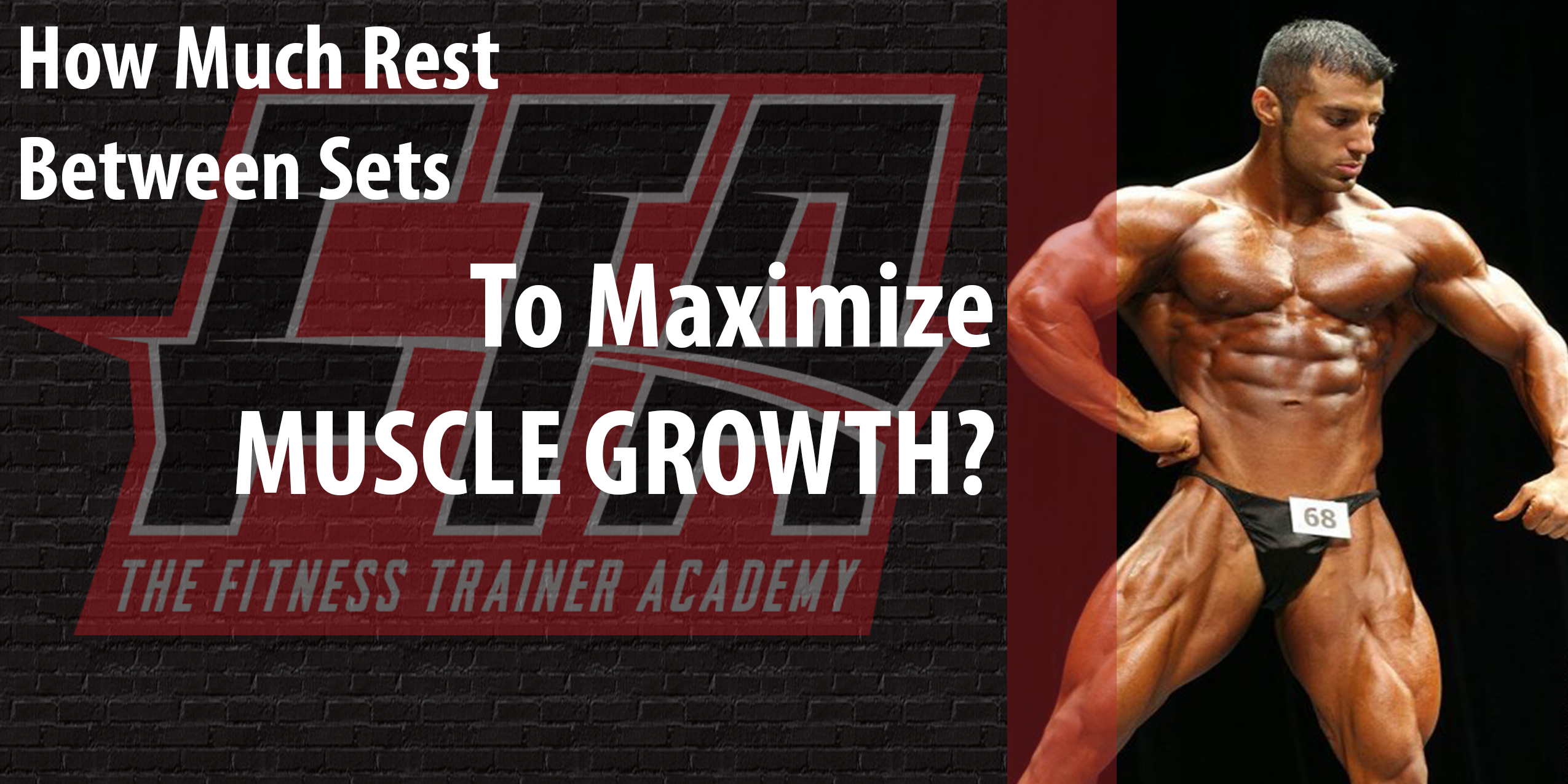 Optimal Rest Between Sets For Muscle Growth Fitness Trainer Academy Fta