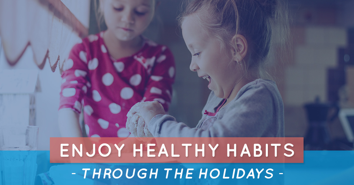 enjoy healthy habits through the holidays