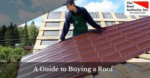 How to buy a roof by the Roof Authority