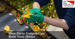 How dirty gutters can hurt your home