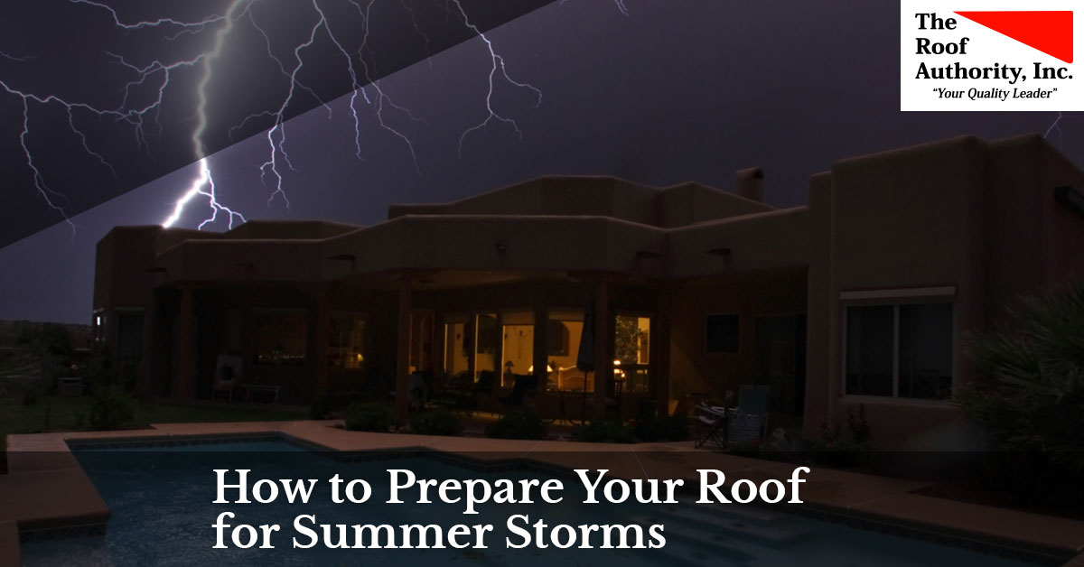 How to prepare your roof for summer storms
