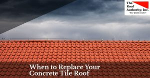 When you should replace your concrete tile roof
