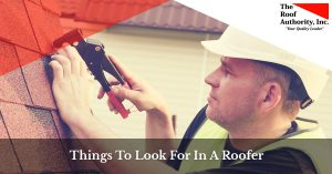 What to look for in a roofer by The Roof Authority