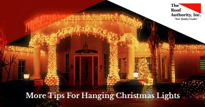 More Tips For Hanging Christmas Lights