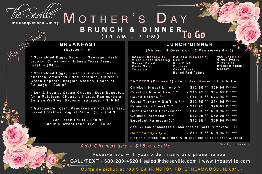 Mothers day Brunch & Dinner at the Seville