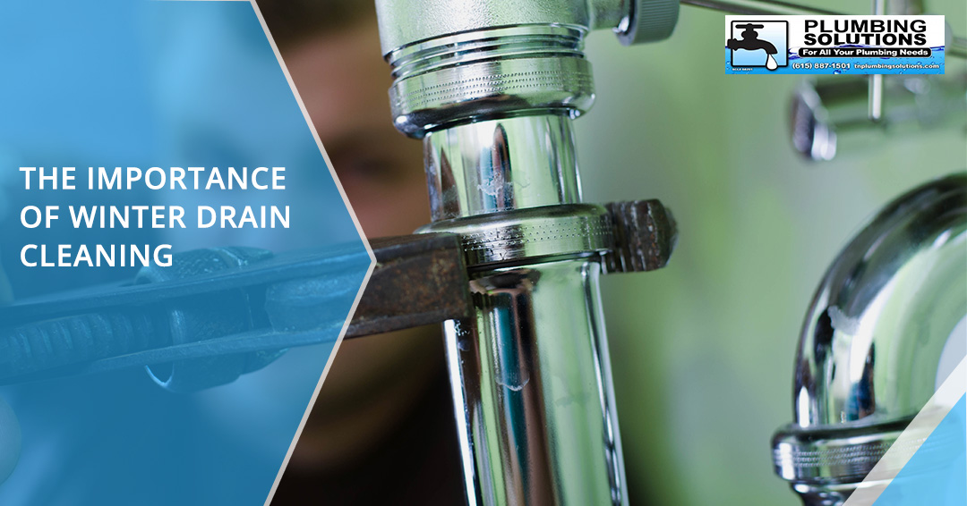 plumbing services nashville the importance of winter drain cleaning
