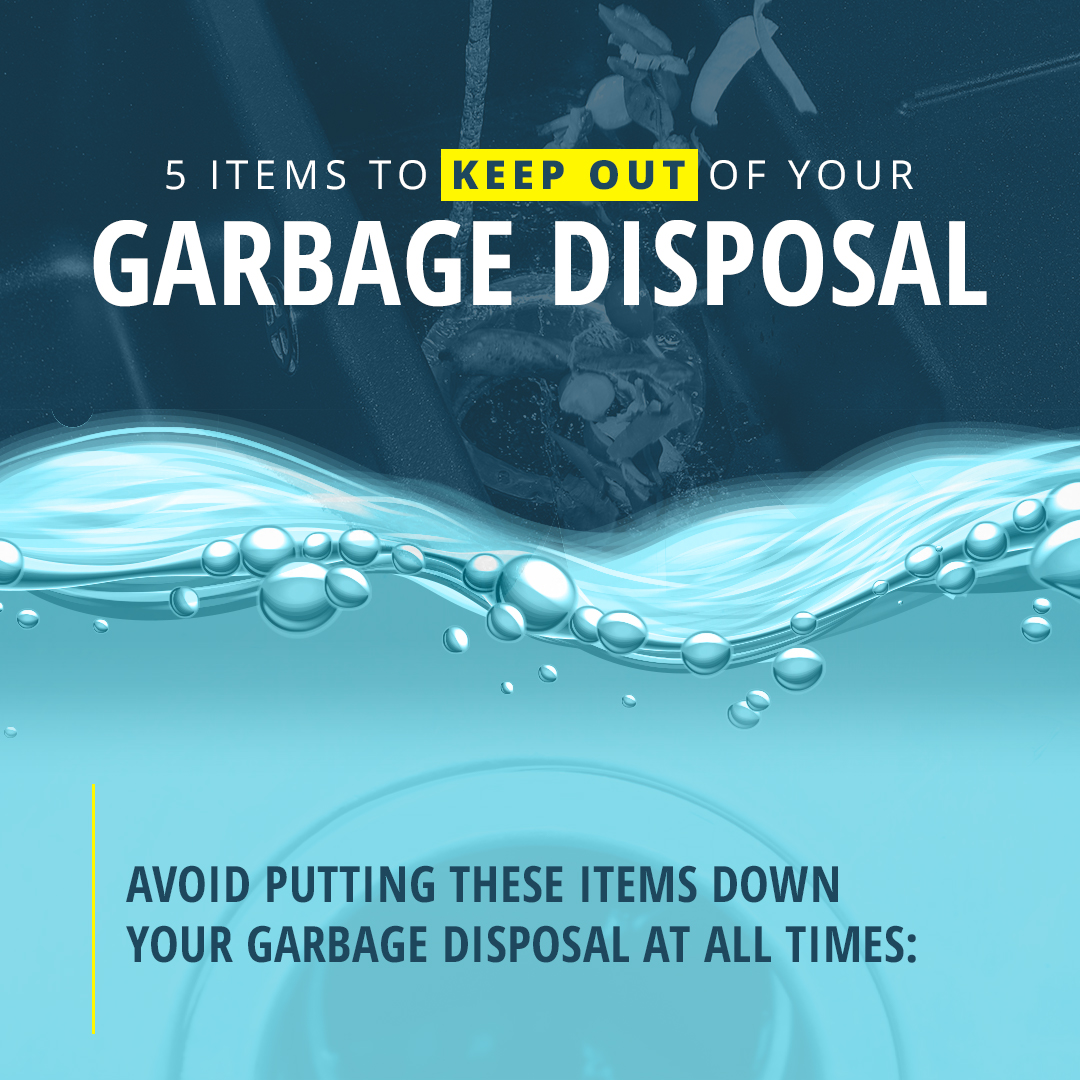 5 Items To Keep Out of Your Garbage Disposal
