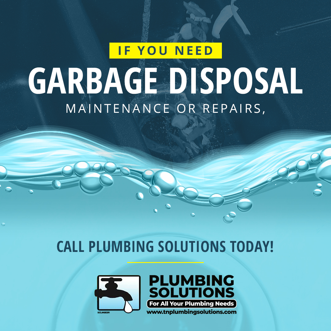 If you need garbage disposal maintenance or repairs, call Plumbing Solutions today!