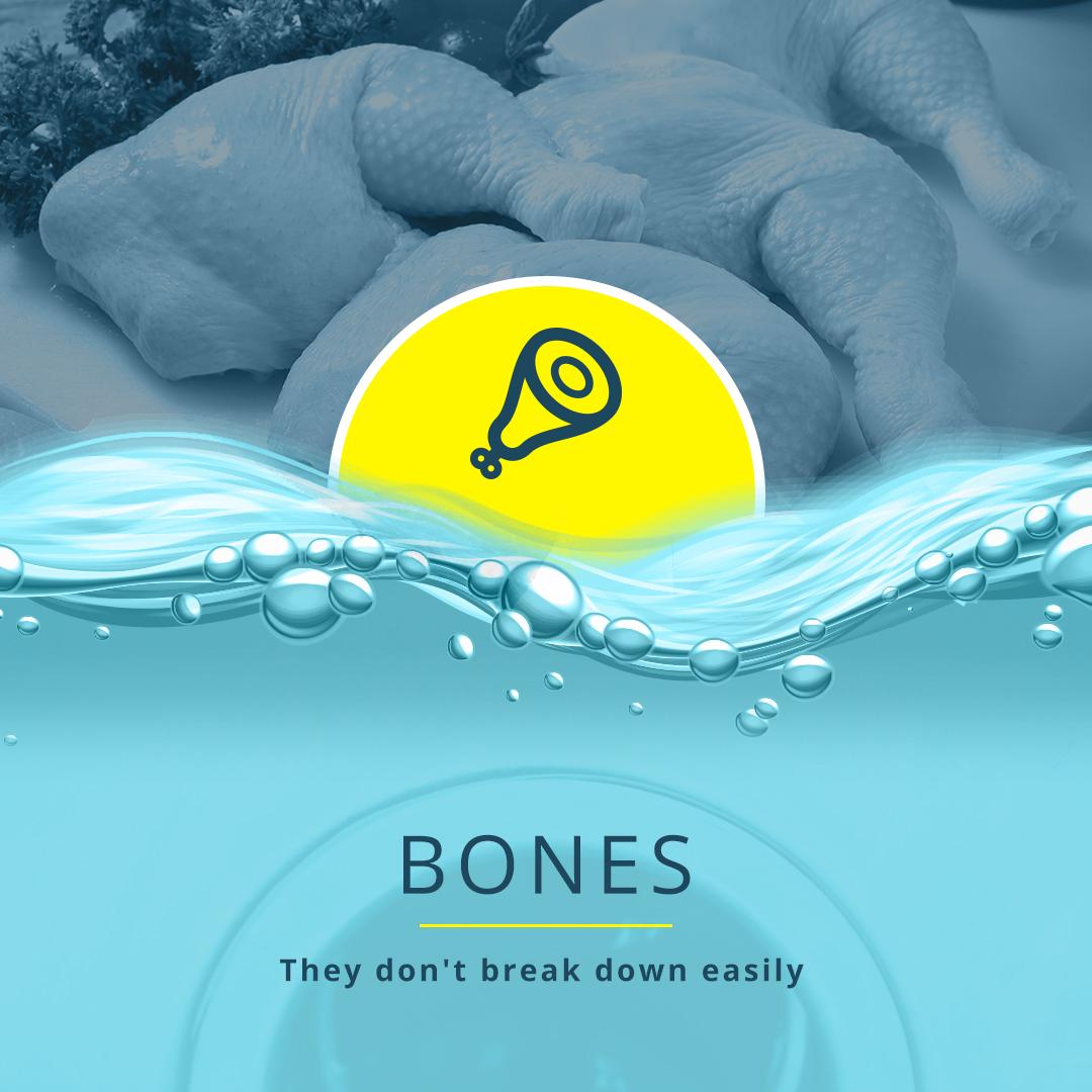 Bones They don't break down easily
