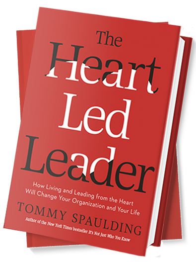 The Heart Led Leader Tommy Spaulding