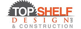 Top Shelf Design & Construction