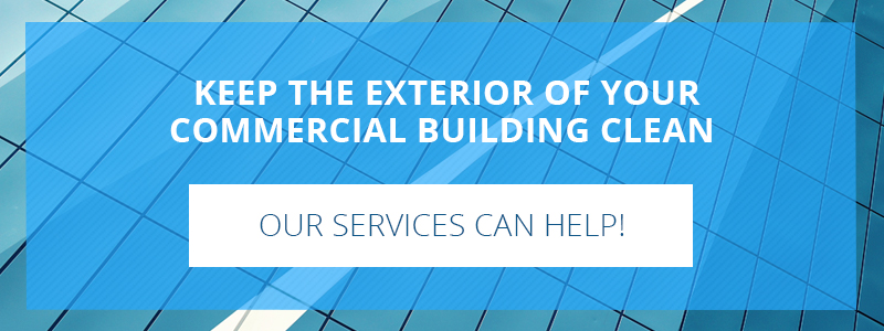 Call to action about keeping the exterior of your commercial building clean.