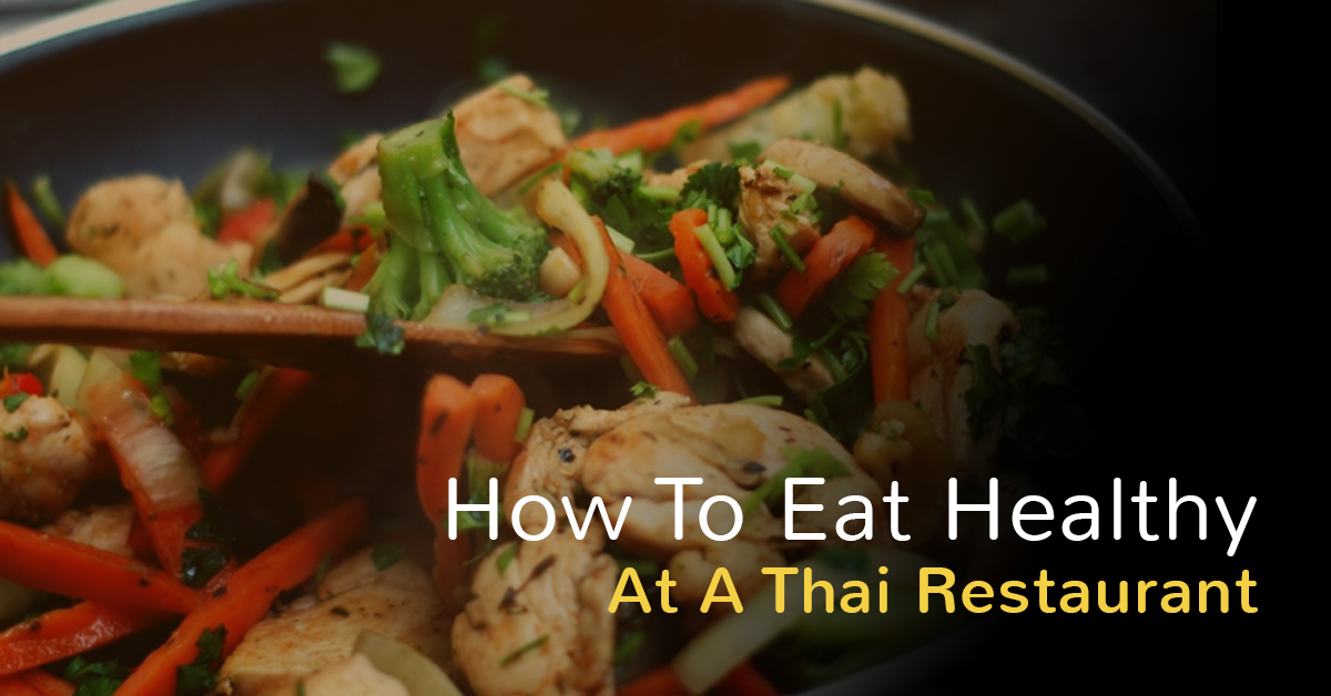 Find Healthy, Flavorful items on Our Thai Menu
