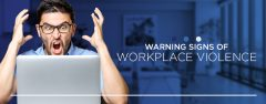 Warning Signs of Workplace Violence