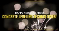 Happy New Year From Concrete Leveling Technologies