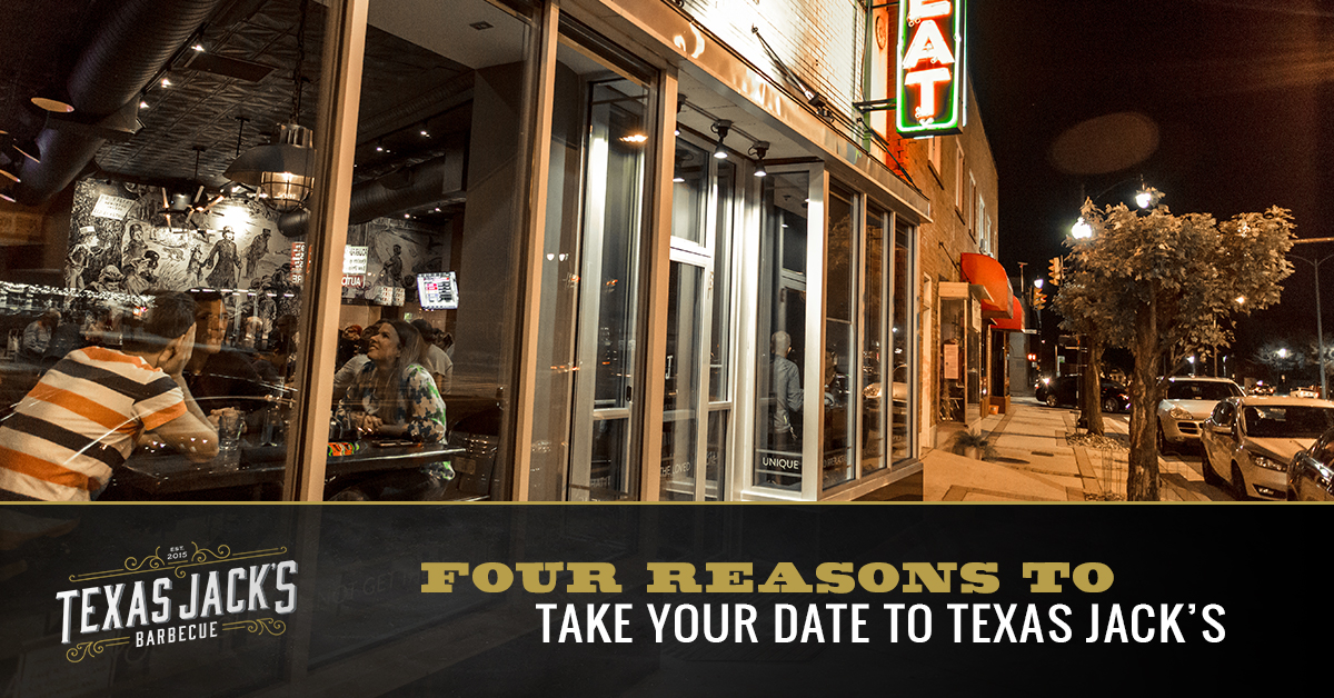 Four Reasons to Take Your Date to Texas Jacks