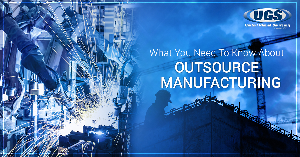 Outsourcing Manufacturing: What You Need To Know About Outsource