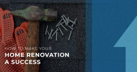 How to Make Your Home Renovation a Success