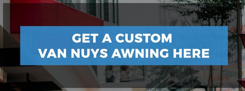 Custom Van Nuys awnings and awning fabrics