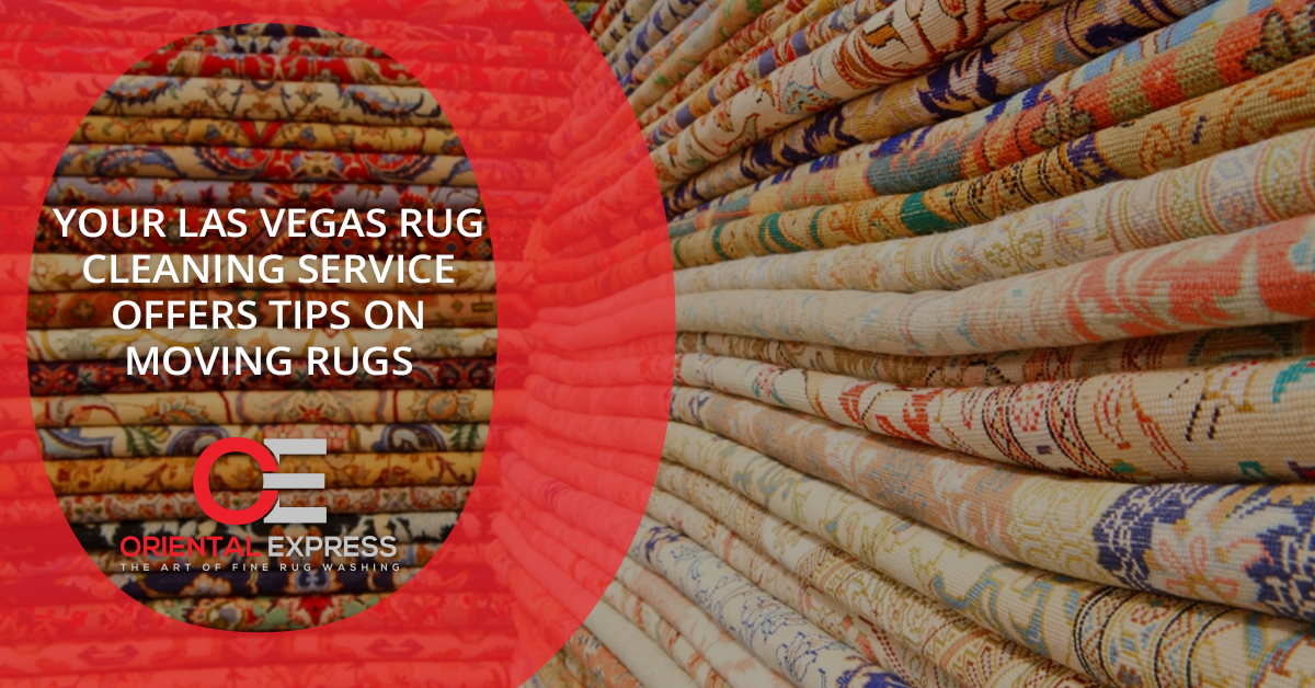 ... rug cleaning service Las Vegas. If you are moving, you are probably not looking forward to packing everything up. Moving is stressful and it doesn't ...