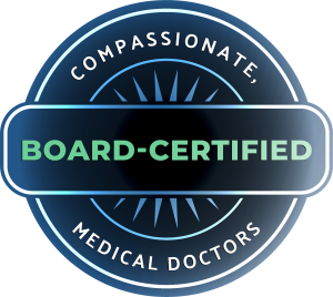Compassionate, Board-Certified Medical Doctors