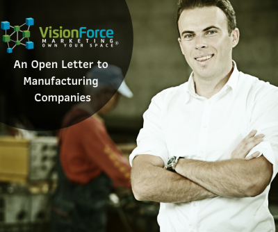 An Open Letter to Manufacturing Companies