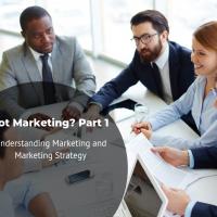 Got Marketing? Part I