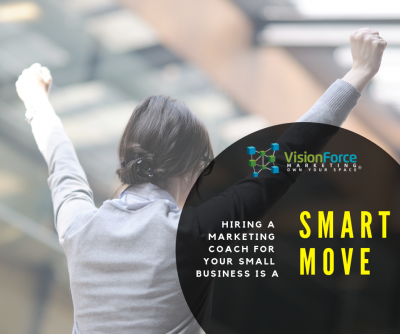 Hiring a Marketing Coach for Your Small Business is a Smart Move