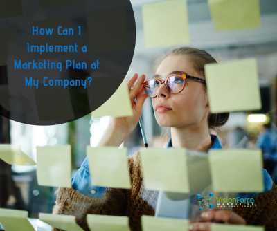 How Can I Implement a Marketing Plan at My Company?