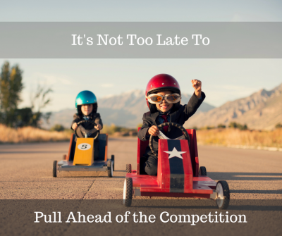 Pull Ahead of Your Competition