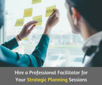 Why Hire an Outside Facilitator for Strategic Planning