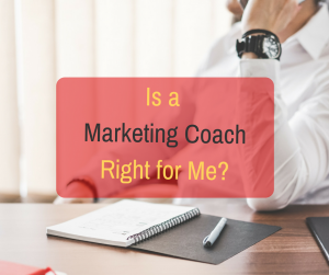 is marketing coaching right for me