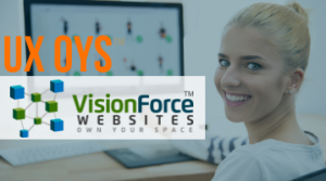UX OYS Website DesignVision Force Marketing